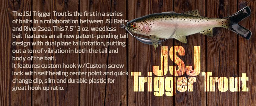 !slider - JSJTriggerTrout.jpg
